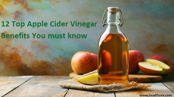 12 Top Apple Cider Vinegar Benefits you must know