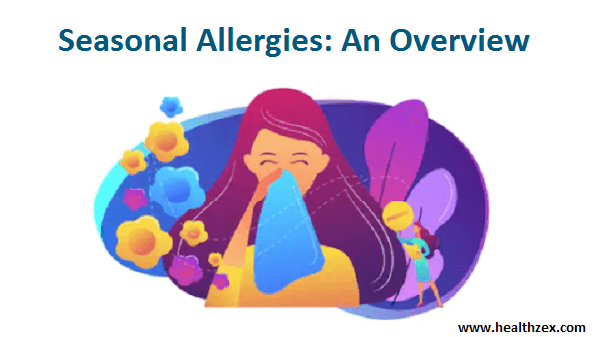 Seasonal Allergies: An Overview